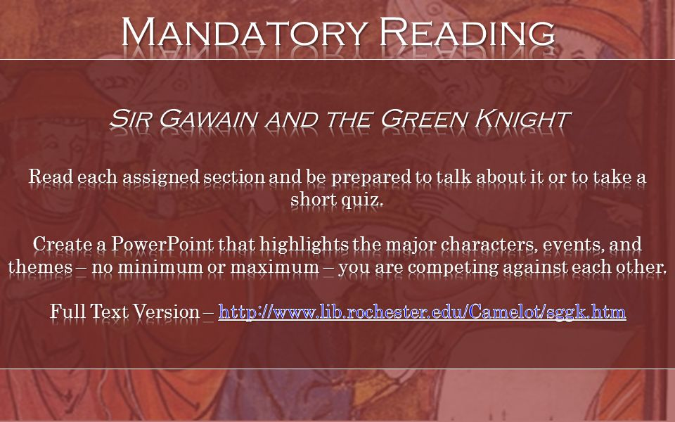 Mandatory Reading Sir Gawain and the Green Knight