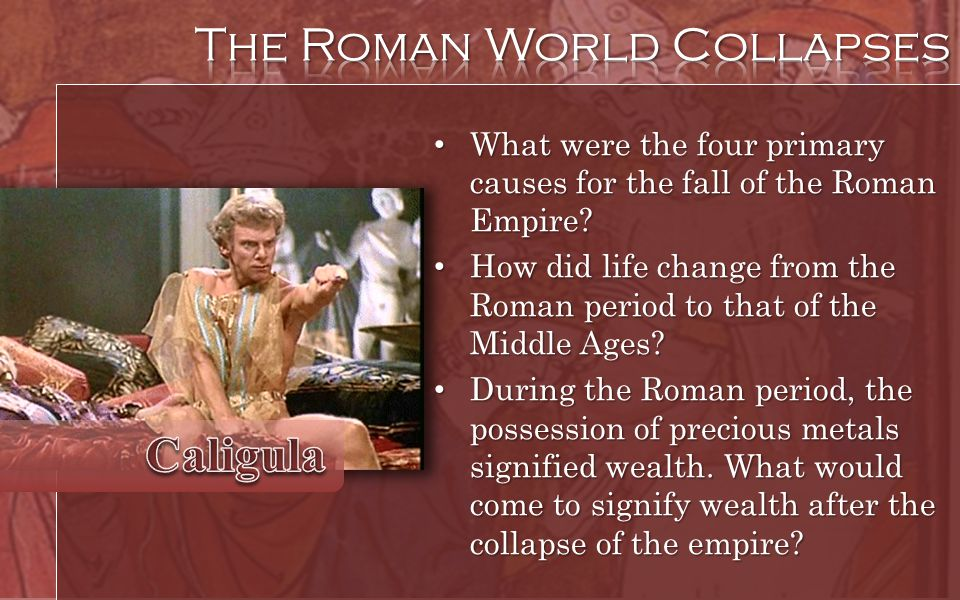 The Roman World Collapses