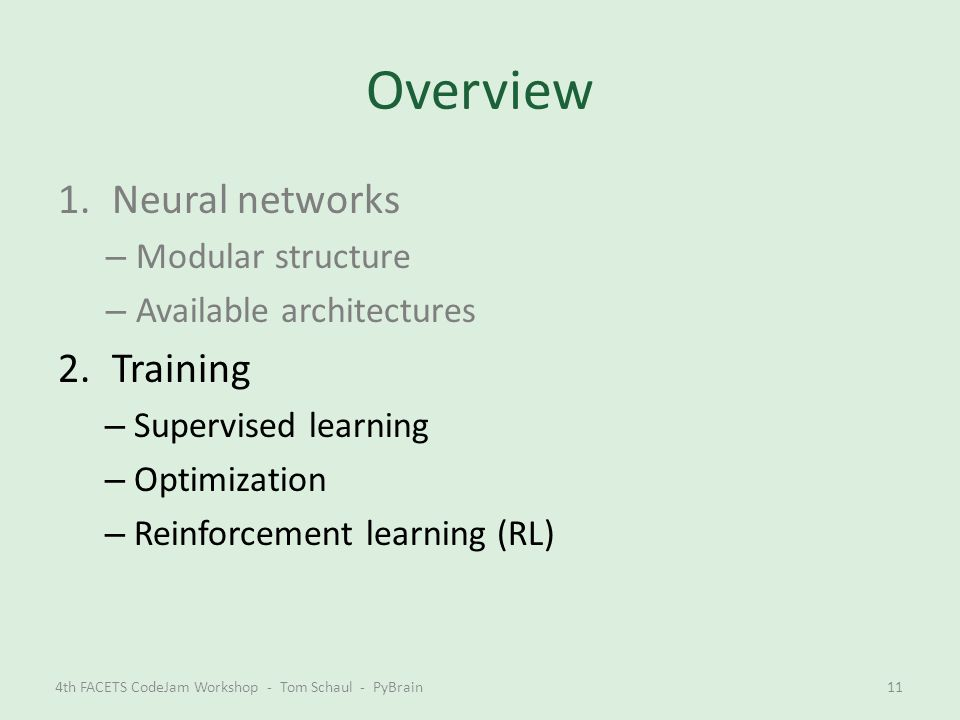 Overview Neural networks Training Modular structure