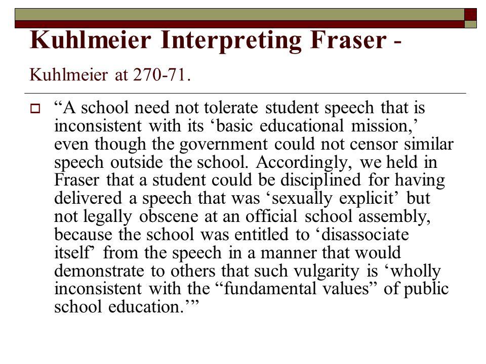 Kuhlmeier Interpreting Fraser - Kuhlmeier at 270-71.