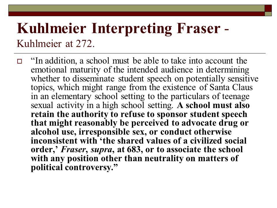 Kuhlmeier Interpreting Fraser - Kuhlmeier at 272.