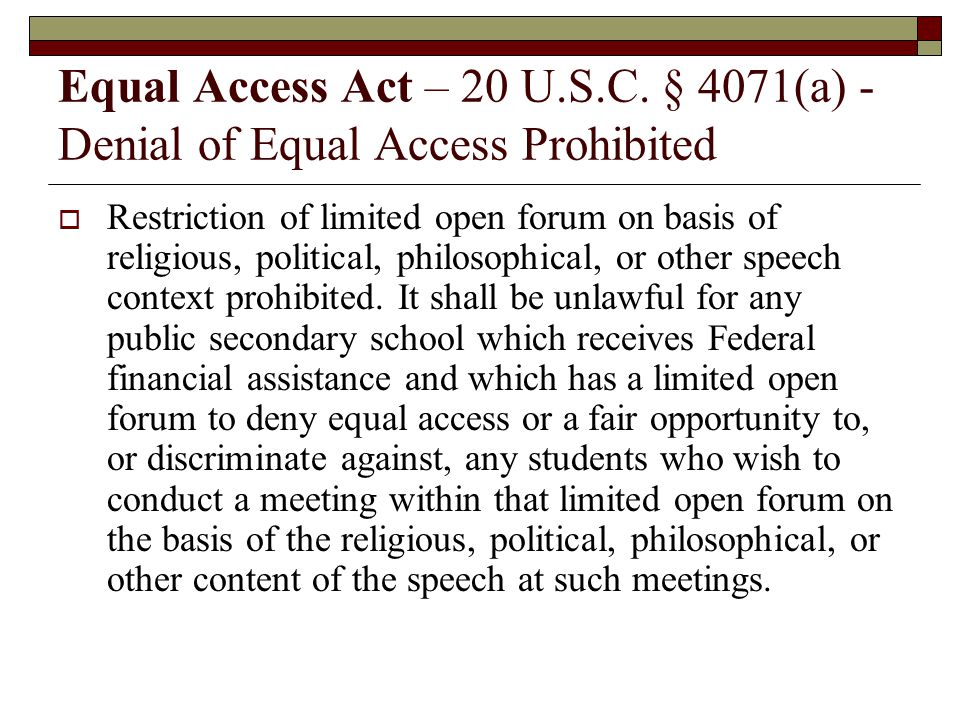 Equal Access Act – 20 U.S.C. § 4071(a) - Denial of Equal Access Prohibited