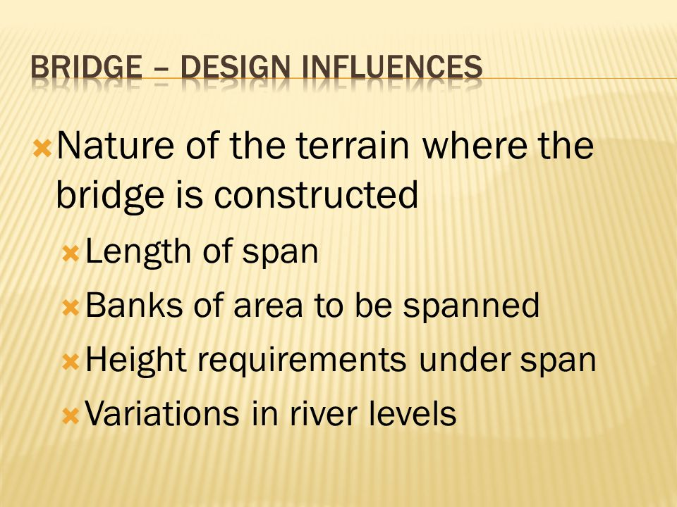 Bridge – design influences