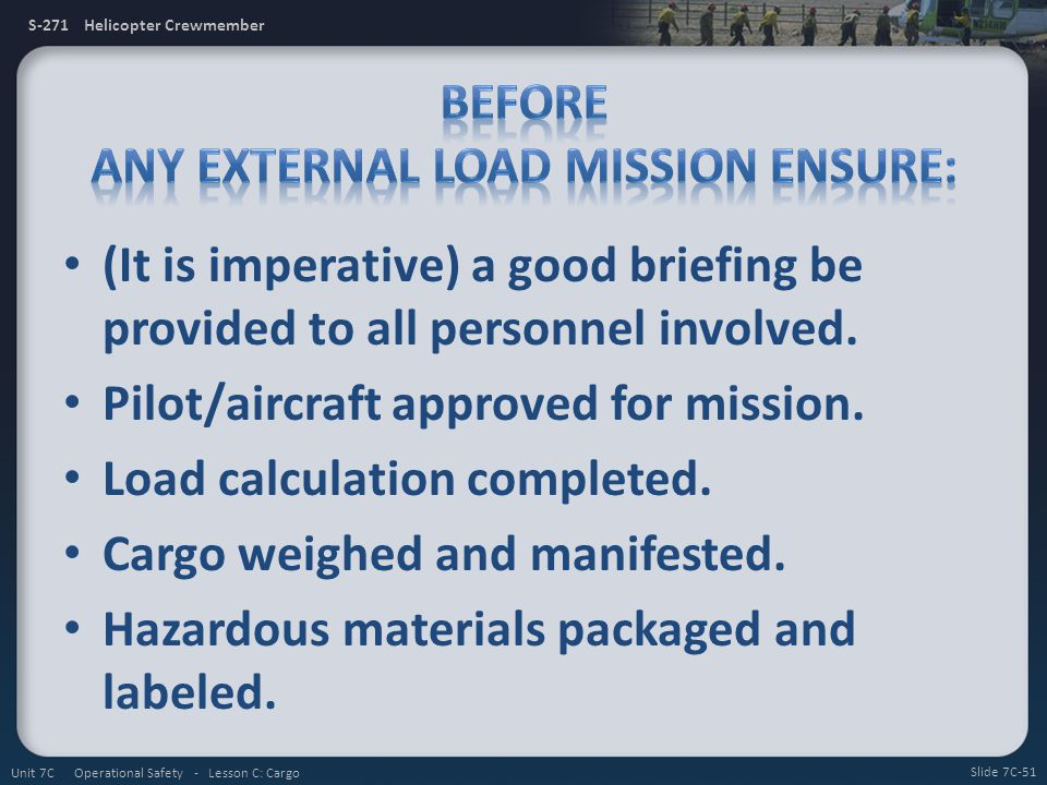 Before any External Load Mission Ensure: