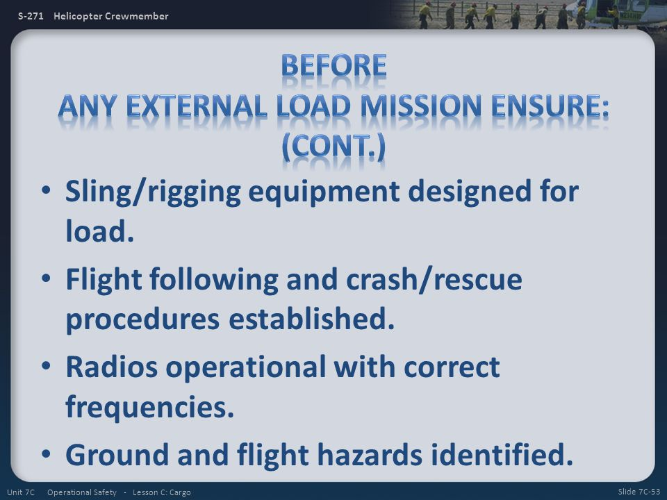 Before any External Load Mission Ensure: (Cont.)