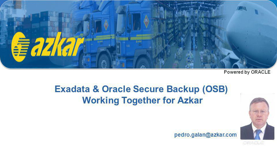 Exadata & Oracle Secure Backup (OSB) Working Together for Azkar