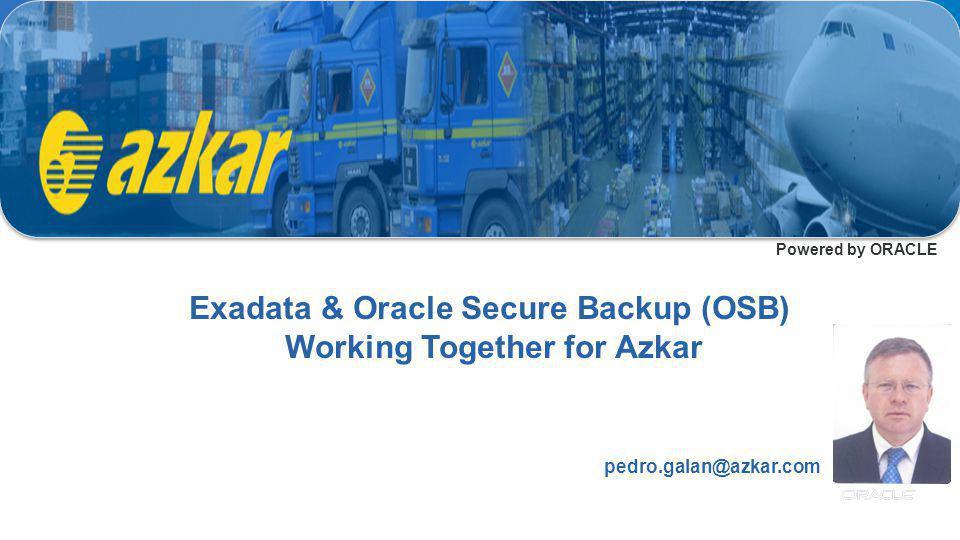 Exadata & Oracle Secure Backup (OSB) Working Together for Azkar