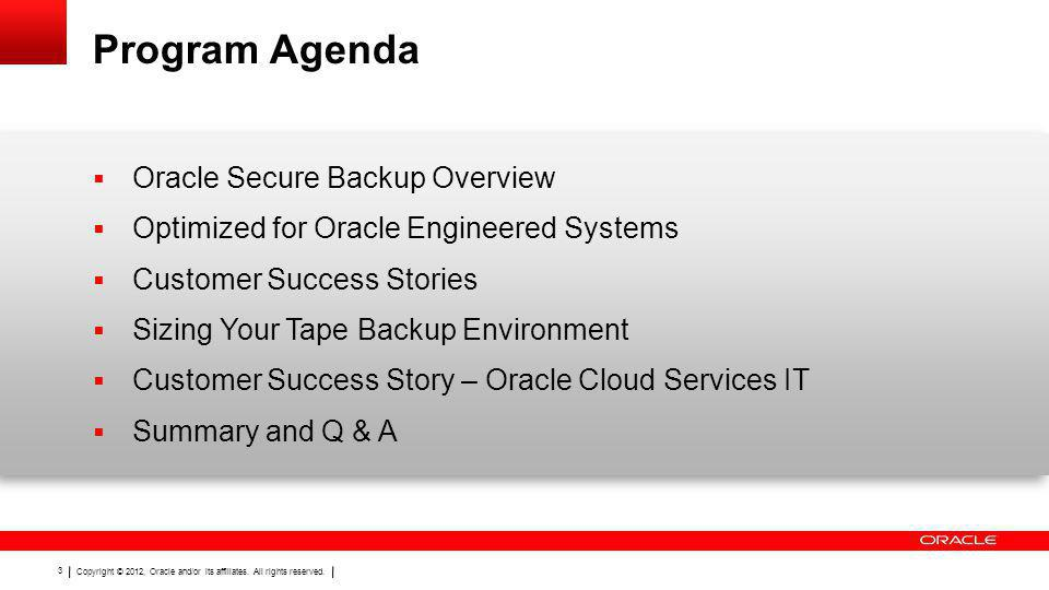 Program Agenda Oracle Secure Backup Overview
