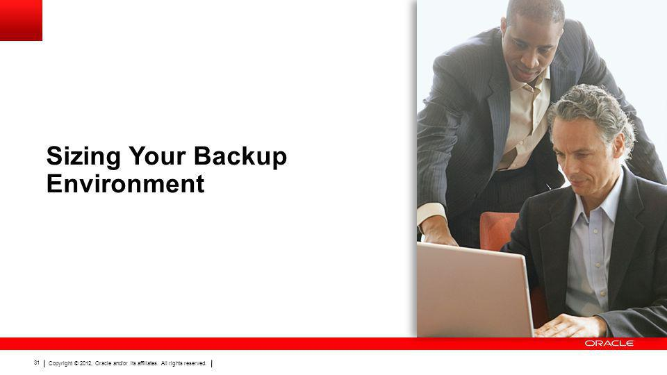 Sizing Your Backup Environment