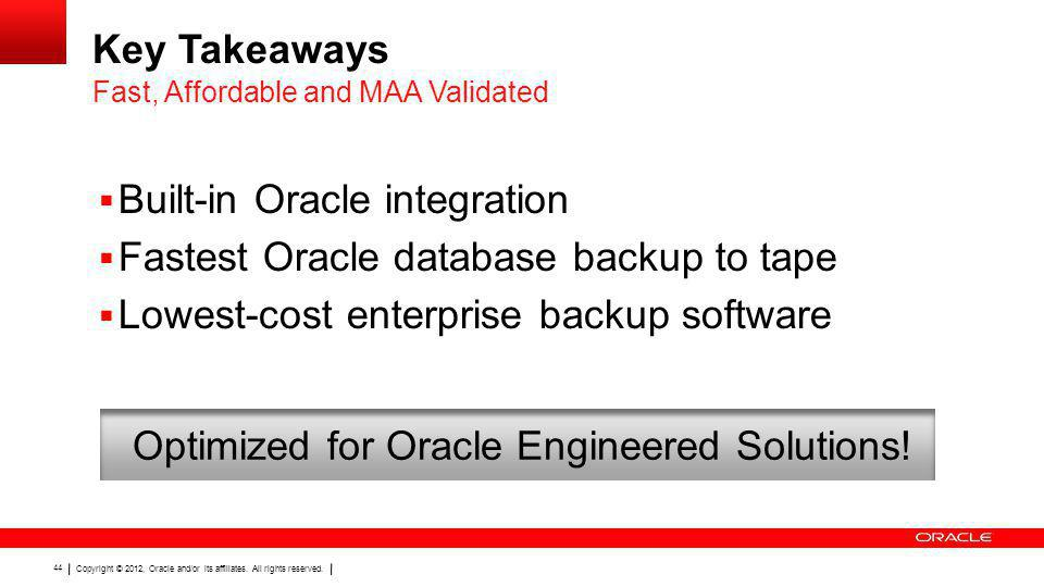 Optimized for Oracle Engineered Solutions!