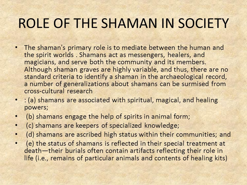 ROLE OF THE SHAMAN IN SOCIETY
