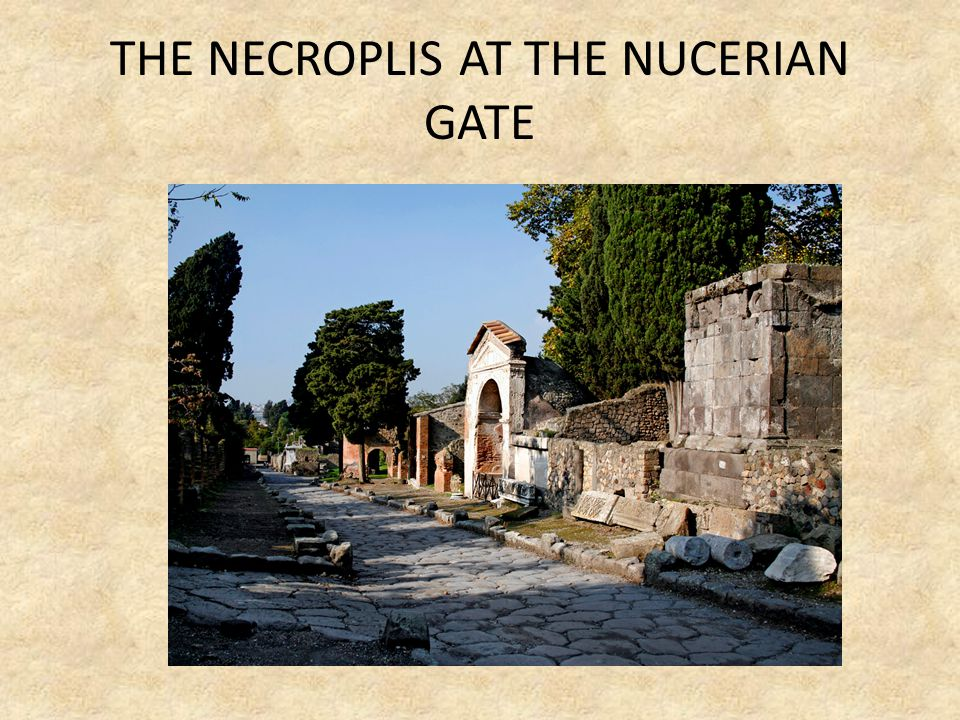 THE NECROPLIS AT THE NUCERIAN GATE