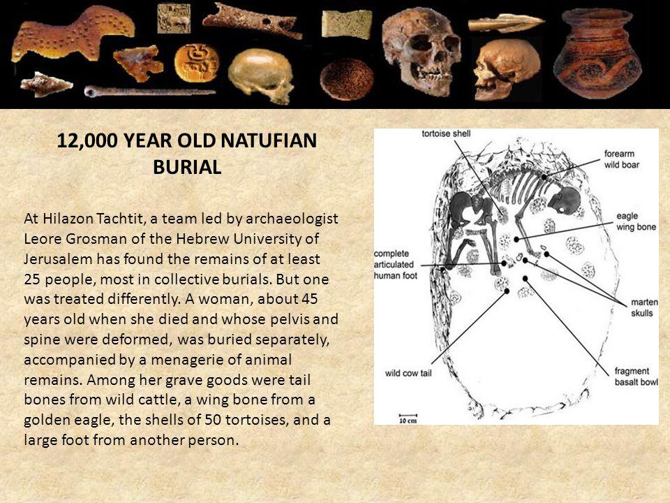 12,000 YEAR OLD NATUFIAN BURIAL