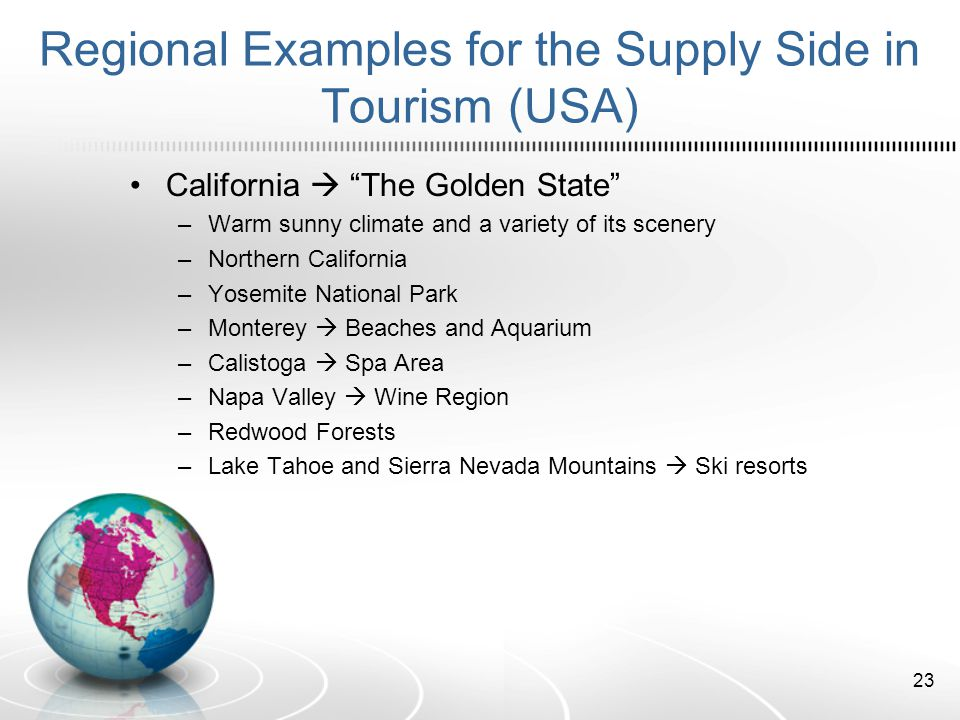 Regional Examples for the Supply Side in Tourism (USA)