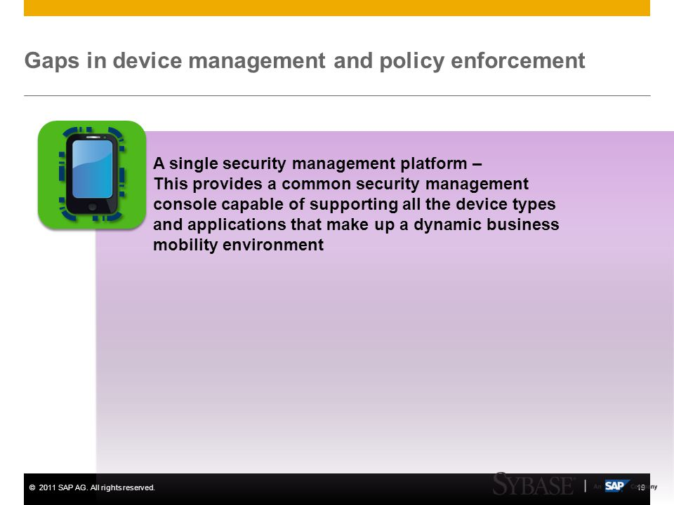 Gaps in device management and policy enforcement