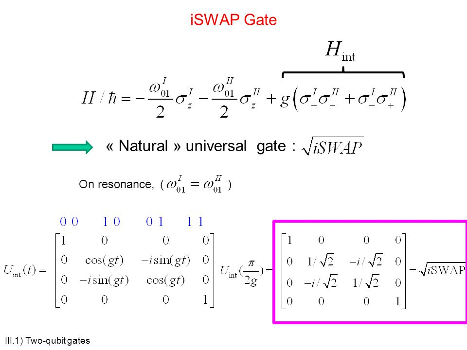 « Natural » universal gate :
