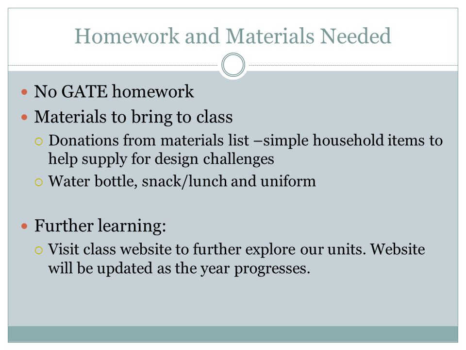 Homework and Materials Needed