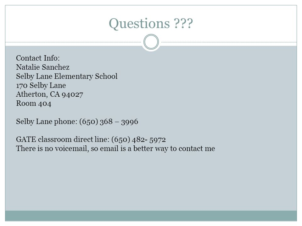 Questions Contact Info: Natalie Sanchez. Selby Lane Elementary School. 170 Selby Lane. Atherton, CA 94027.
