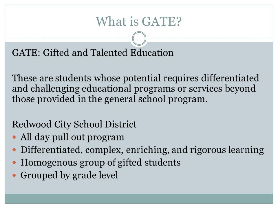 What is GATE GATE: Gifted and Talented Education