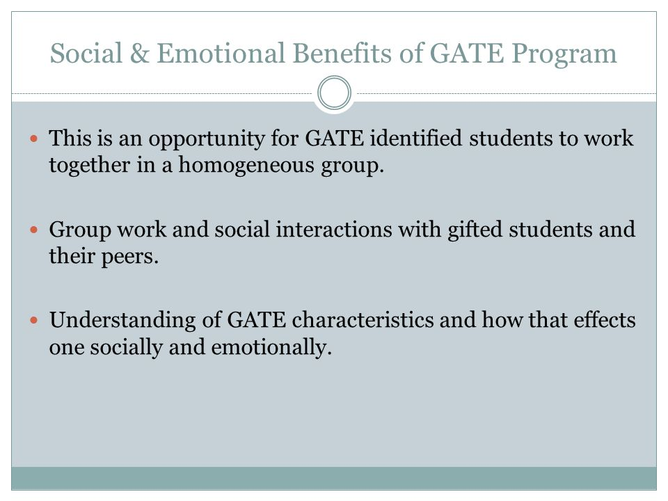 Social & Emotional Benefits of GATE Program