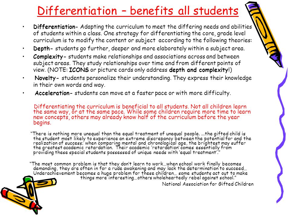 Differentiation – benefits all students