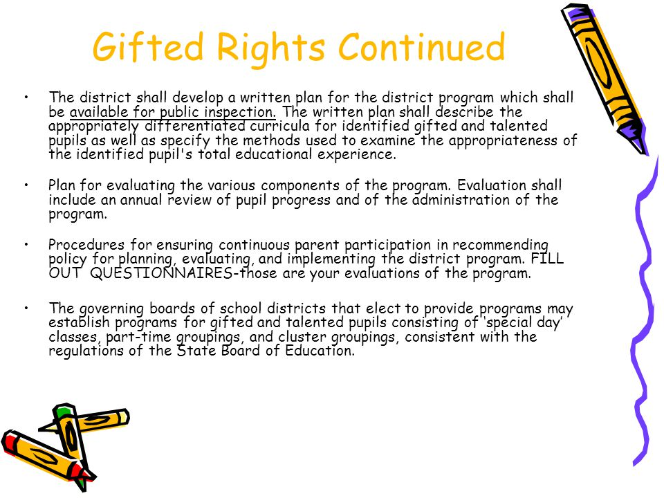Gifted Rights Continued