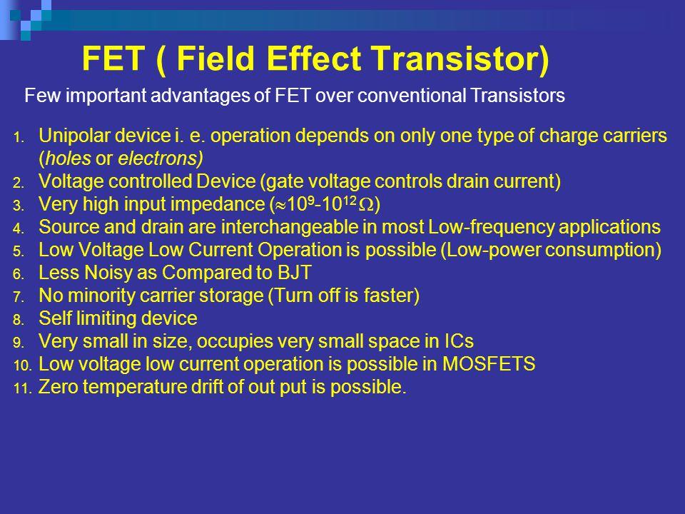 FET ( Field Effect Transistor)