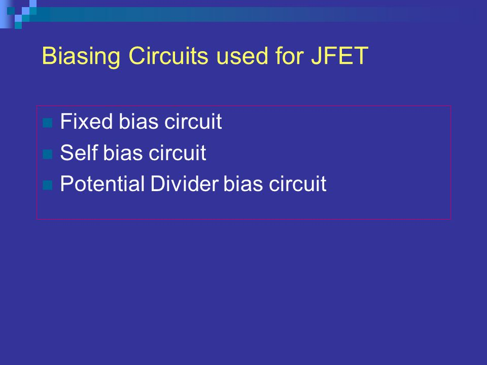Biasing Circuits used for JFET