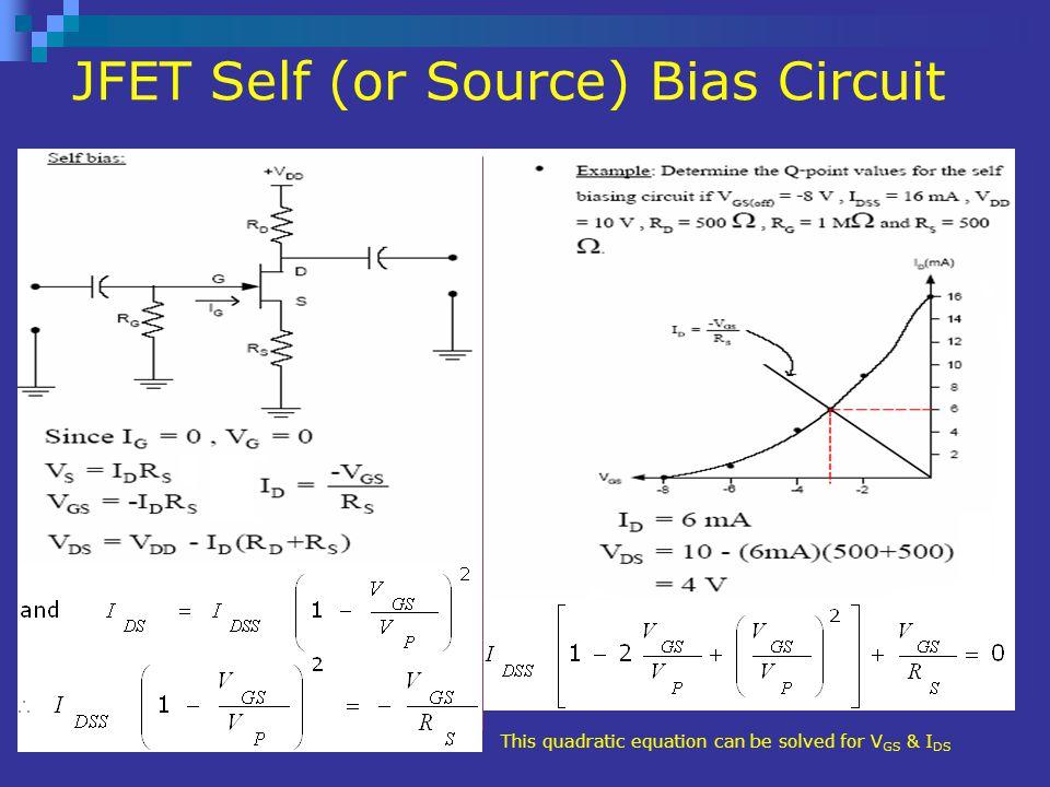 JFET Self (or Source) Bias Circuit
