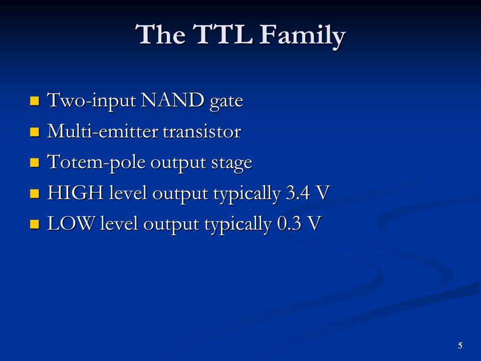 The TTL Family Two-input NAND gate Multi-emitter transistor