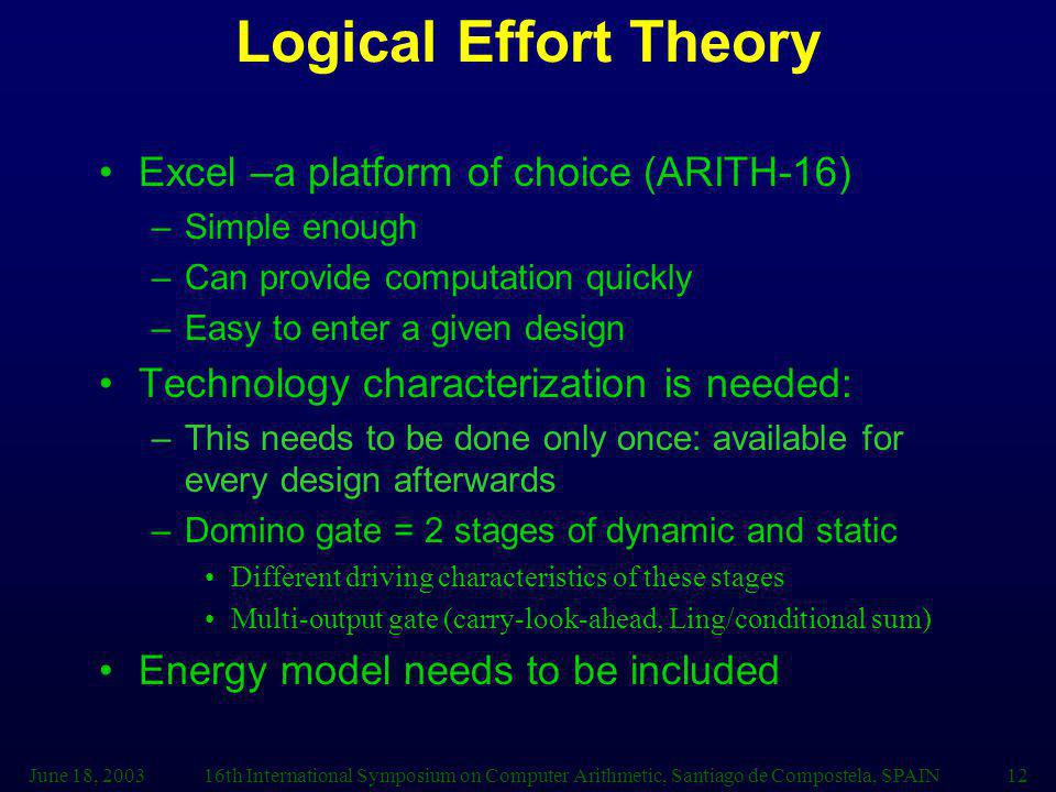 Logical Effort Theory Excel –a platform of choice (ARITH-16)