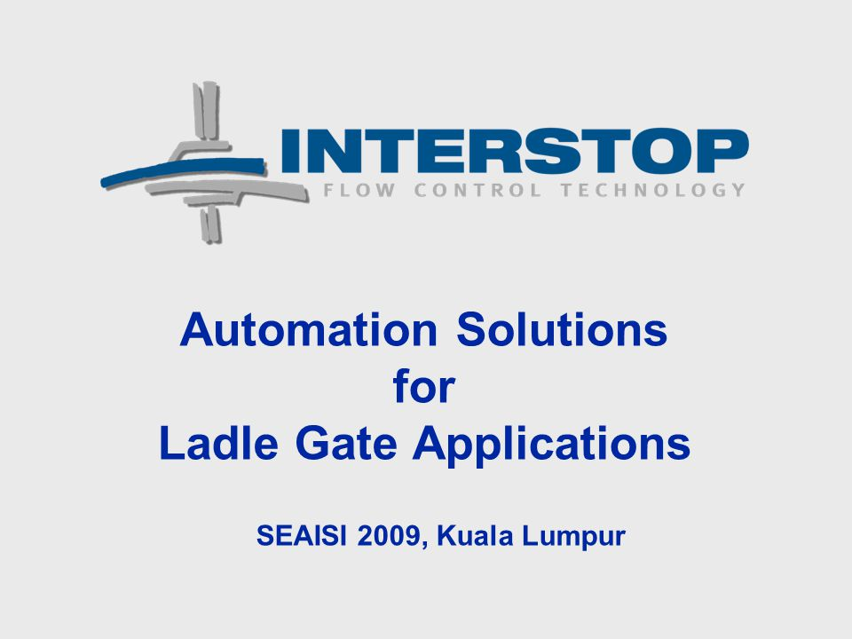 Automation Solutions for Ladle Gate Applications