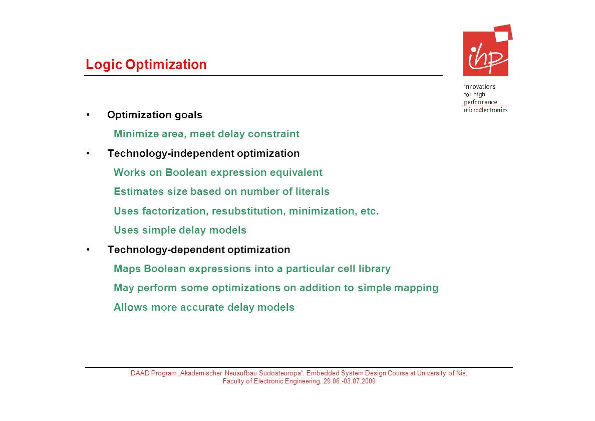 Logic Optimization Optimization goals