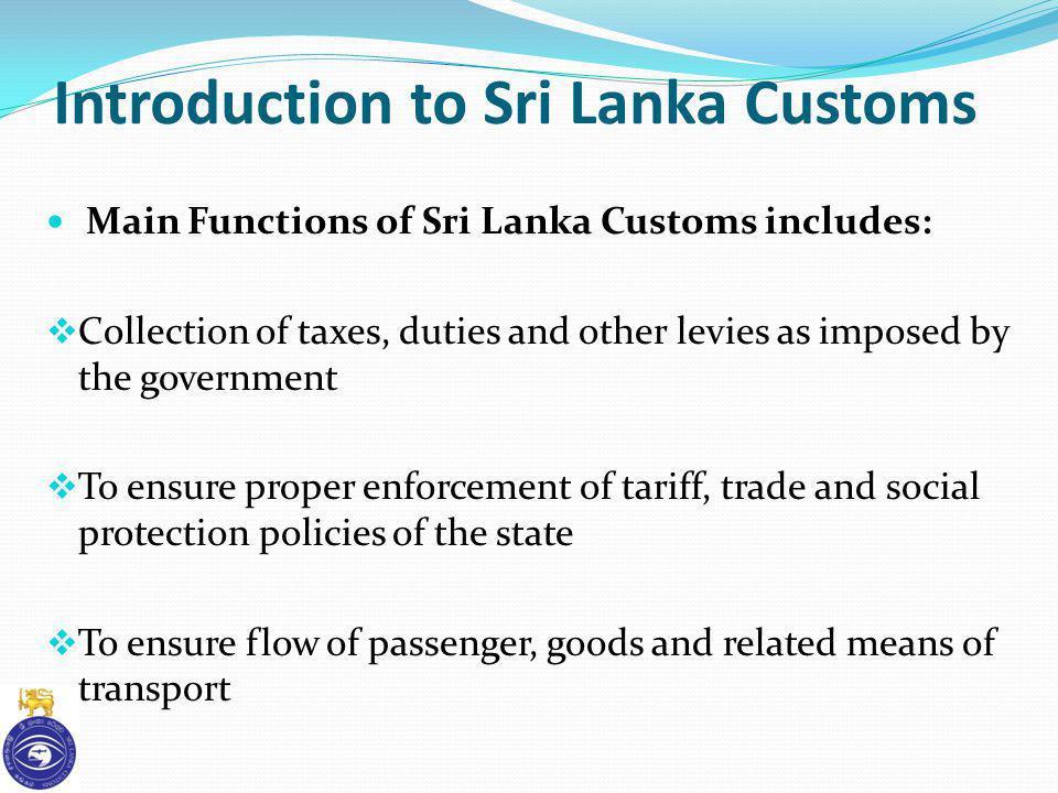 Introduction to Sri Lanka Customs