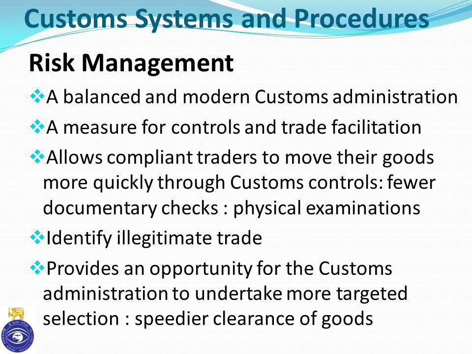 Customs Systems and Procedures
