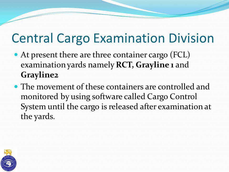 Central Cargo Examination Division