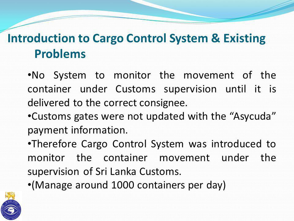 Introduction to Cargo Control System & Existing Problems