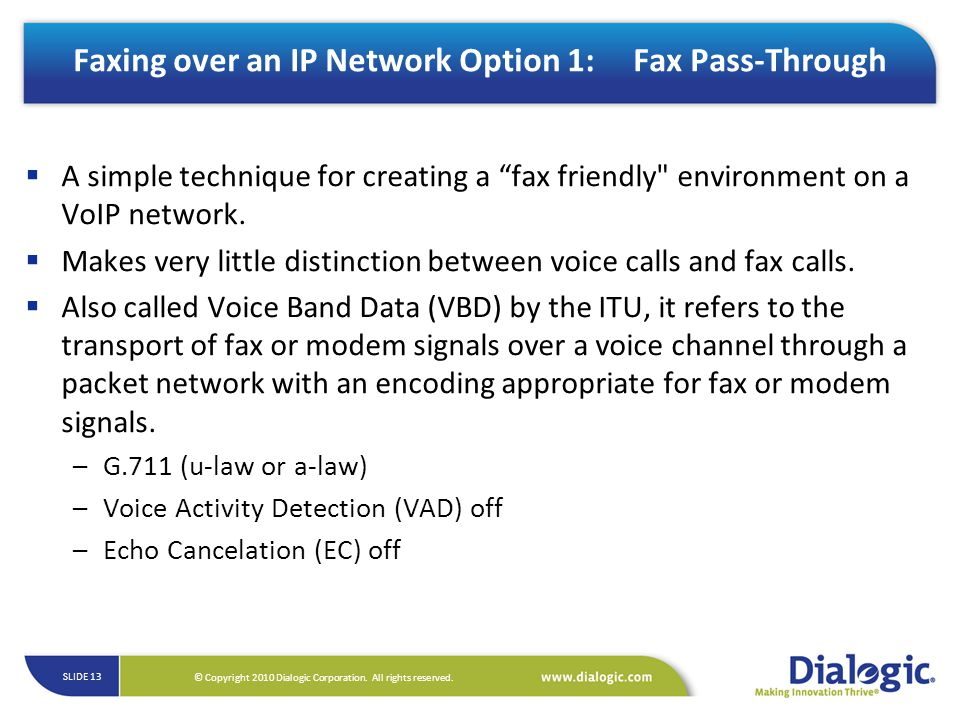 Faxing over an IP Network Option 1: Fax Pass-Through