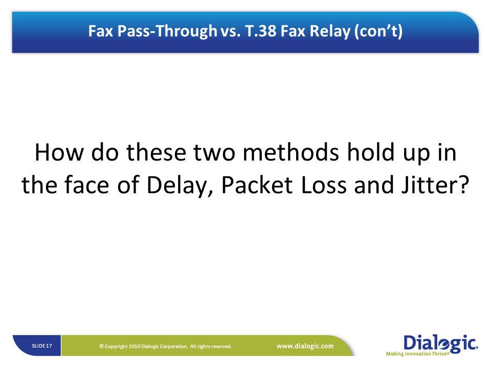 Fax Pass-Through vs. T.38 Fax Relay (con't)
