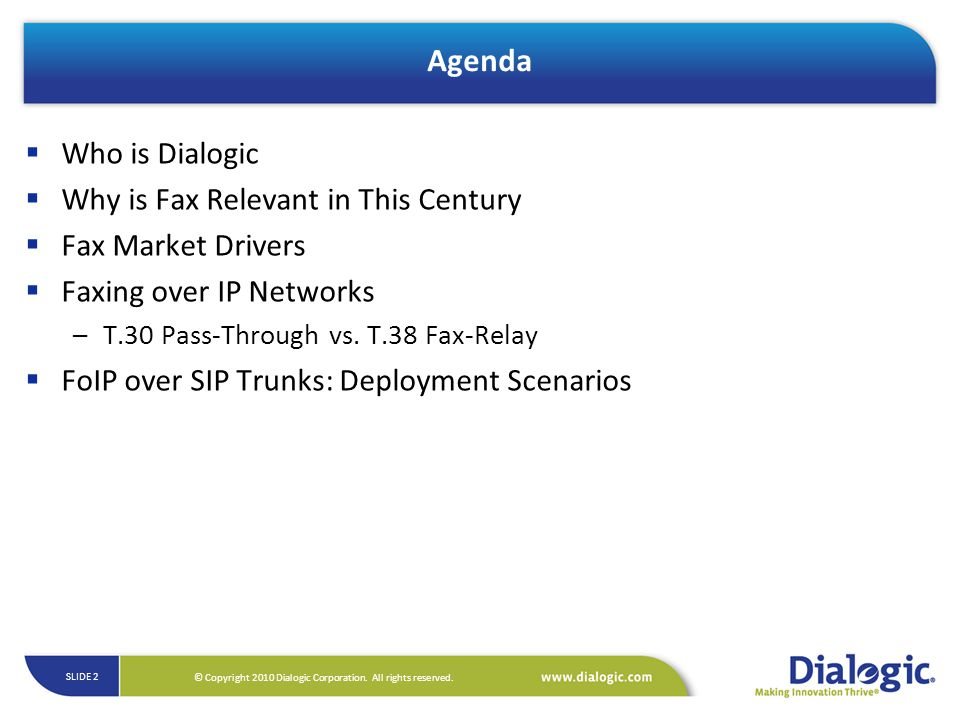 Agenda Who is Dialogic Why is Fax Relevant in This Century