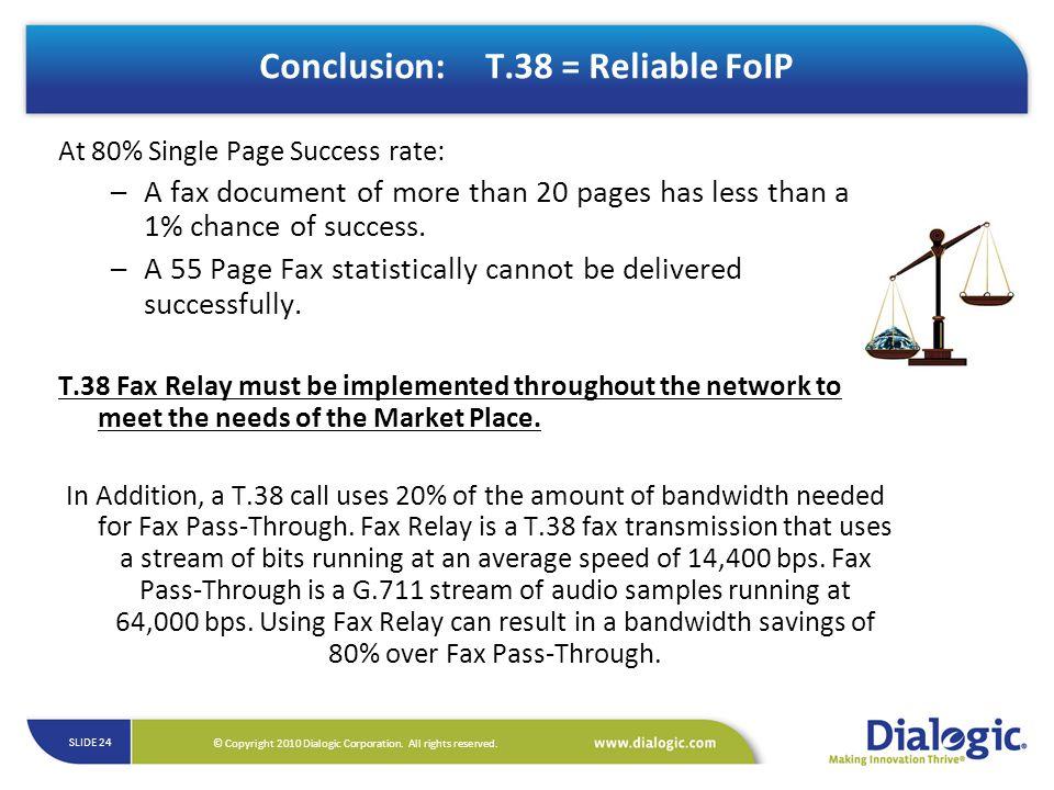 Conclusion: T.38 = Reliable FoIP