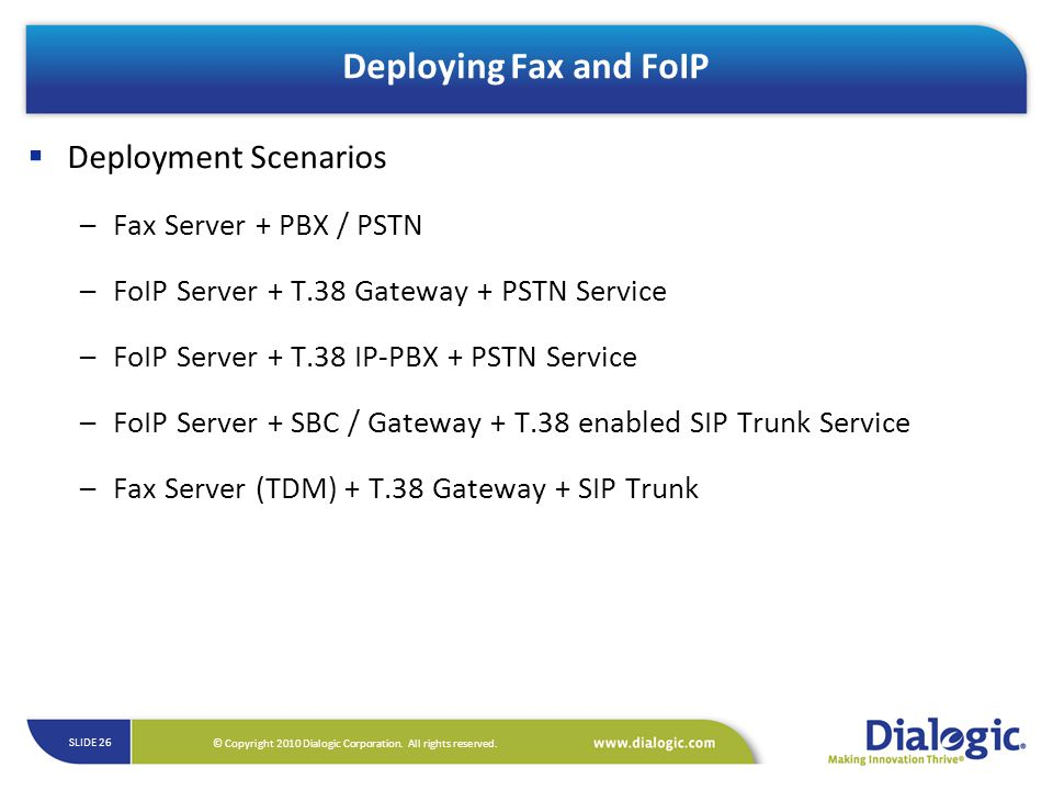 Deploying Fax and FoIP Deployment Scenarios Fax Server + PBX / PSTN