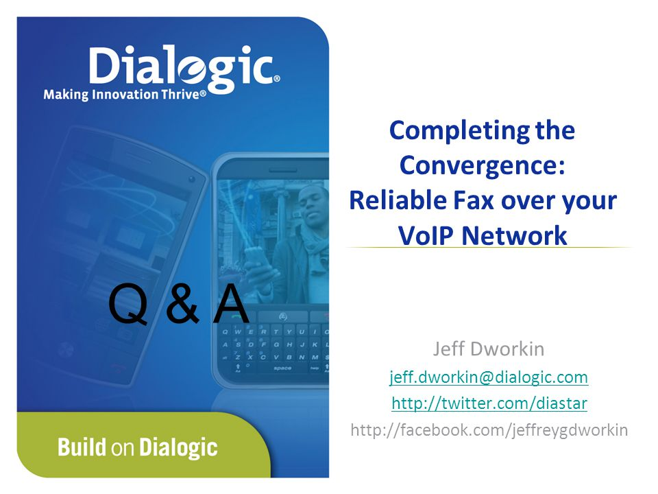 Completing the Convergence: Reliable Fax over your VoIP Network
