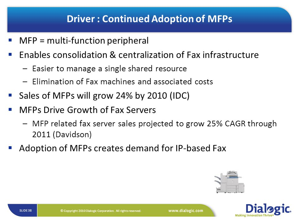 Driver : Continued Adoption of MFPs