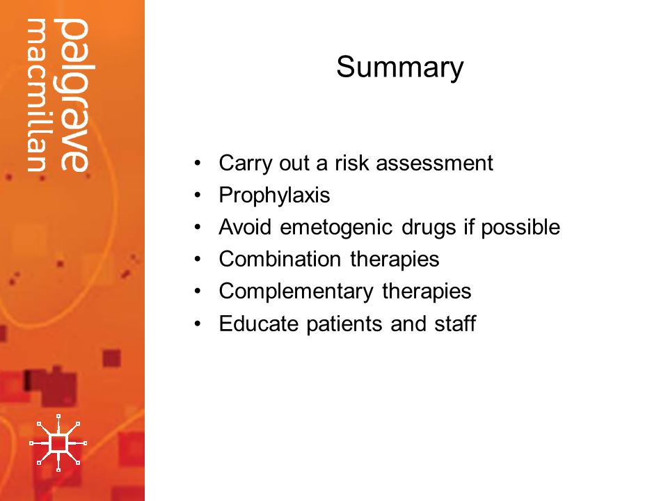 Summary Carry out a risk assessment Prophylaxis