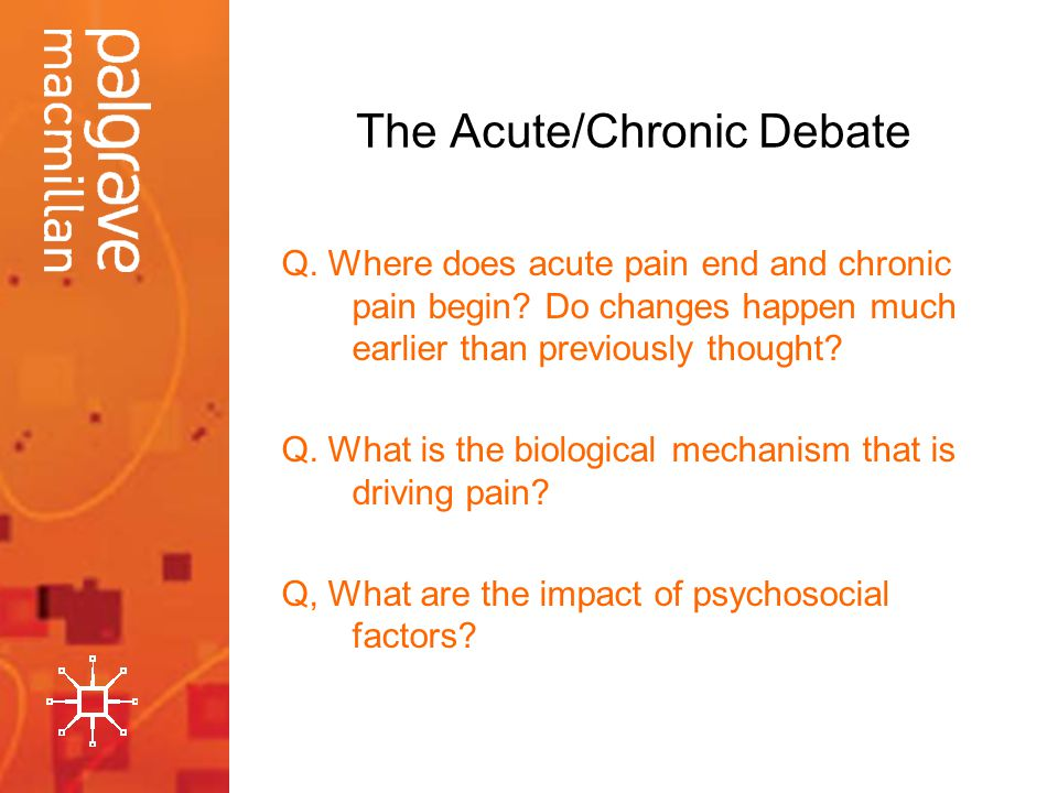 The Acute/Chronic Debate