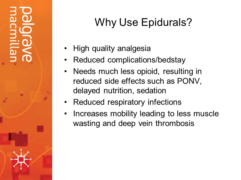 Why Use Epidurals High quality analgesia
