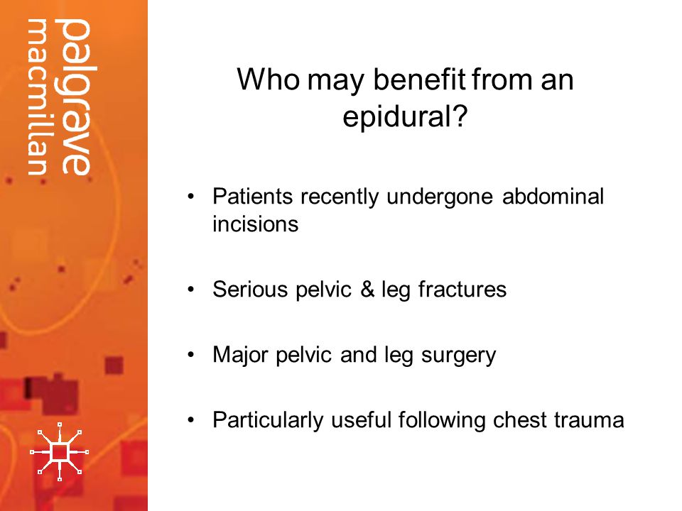 Who may benefit from an epidural