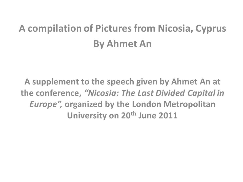 A compilation of Pictures from Nicosia, Cyprus