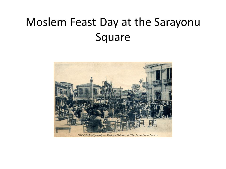 Moslem Feast Day at the Sarayonu Square